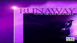 "Alex Ander & Eric Powa B Feat Nicole Mitchell - ""Runaway""    (Juan Pacifico disco remix)"