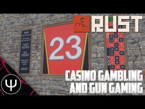Rust — Casino Gambling Winning and Gun Gaming!