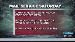 U.S. Postal Service operations, mail delivery changes as Lane weakens to tropical storm