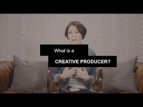What is a creative producer?