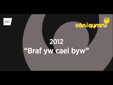 Can i Gymru 2012 - Braf yw cael byw