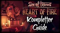 KOMPLETTER GUIDE + LOGBÜCHER 🧡🔥  Sea Of Thieves Heart of Fire Guide Deutsch