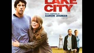 Lake City. Musica: Aaron Zigman