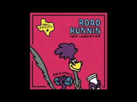Trill Sammy road running