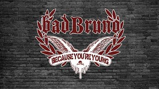 bad Bruno - Because You're Young (Cock SParrer)