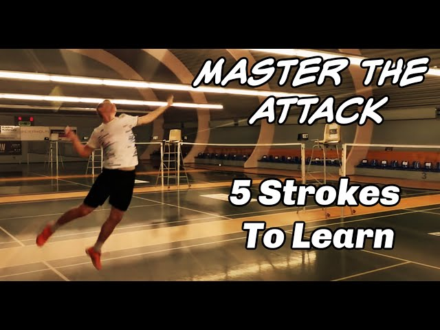 Badminton tips: Master The ATTACK - 5 ATTACK SHOTS TO LEARN!