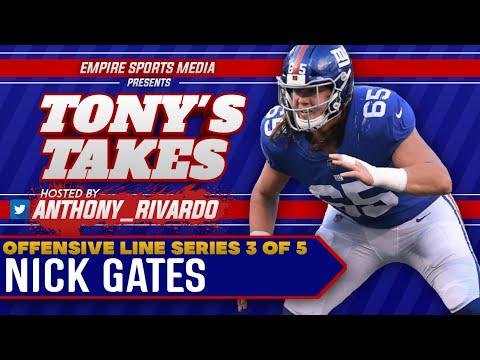Breaking Down Nick Gates's Strengths & Weaknesses   (Tony's Takes OL Breakdown miniseries EP#3)