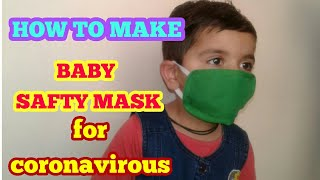 How to Make Corona Virus  baby safty Mask at Home