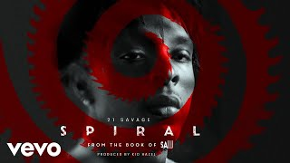 """... """"spiral"""" available at: https://21savage.lnk.to/spiral_bookofsawspiral: from the book of saw in theaters may 14thfollow 21"""