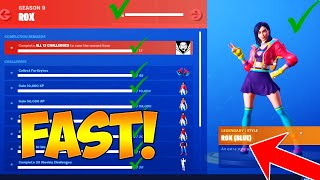 HOW TO UNLOCK MAX LEVEL ROX SKIN in FORTNITE SEASON 9! (FASTEST WAY TO UNLOCK ROX SKIN CHALLENGES)