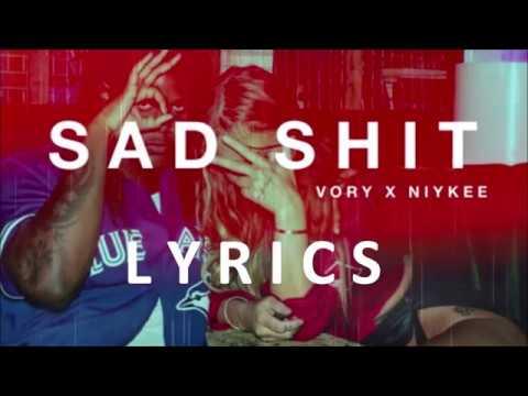 Niykee Heaton - Sad Shit ft. Vory (Lyrics)