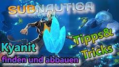 Subnautica Tipps&Tricks Kyanit finden und abbauen