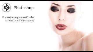 Photoshop: Schwarze / Weiße Farbe nach transparent ändern