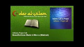 Gambar cover Adhane, Prayer Call - Beautiful Azan Made in Mecca - Makkah - Dar al Islam