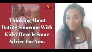 Advice on dating a man or woman with kids
