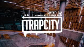 Besomorph & Coopex - Seventh Day (ft. Sarah de Warren)