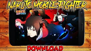 Naruto Mobile Fighter Android Gameplay 2018 ( 火影忍者 )