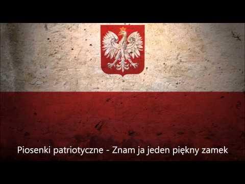 Piosenki patriotyczne - Znam ja jeden śliczny zamek