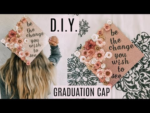 D.I.Y. GRADUATION CAP! | Lauren LeBouef