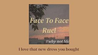 Ruel - Face To Face (Lyrics)