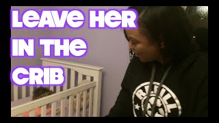 VLOG #92 LEAVE HER IN THE CRIB