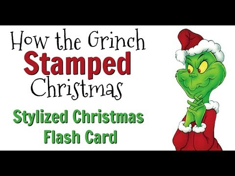 Stylish Christmas Flash Card: How the Grinch Stamped Christmas {Special Olympics}