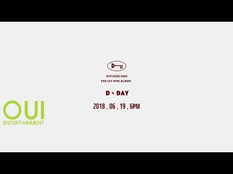 Kim Dong Han The 1st Mini Album 'D-DAY' Highlight Medley