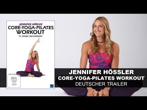 Jennifer Hößler - Core-Yoga-Pilates Workout - Fit, flexibel und entspannt (Deutscher Trailer) || KSM