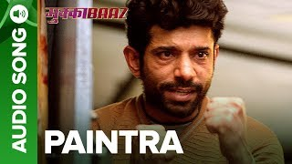 Paintra - Full Audio Song with Dialogues | Mukkabaaz | Nucleya & Divine | Anurag Kashyap