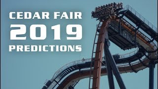 What is Coming to Cedar Fair Parks in 2019?