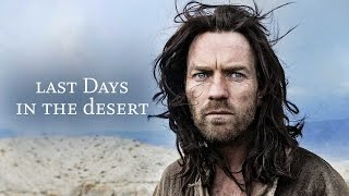 Last Days in the Desert Official Trailer (2016) - Broad Green Pictures