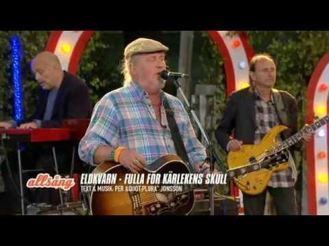 Eldkvarn - Fulla för kärlekens skull (Allsång på skansen 2012)