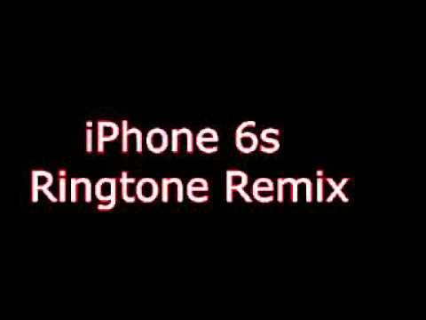 Iphone 6s Ringtone remix latest update