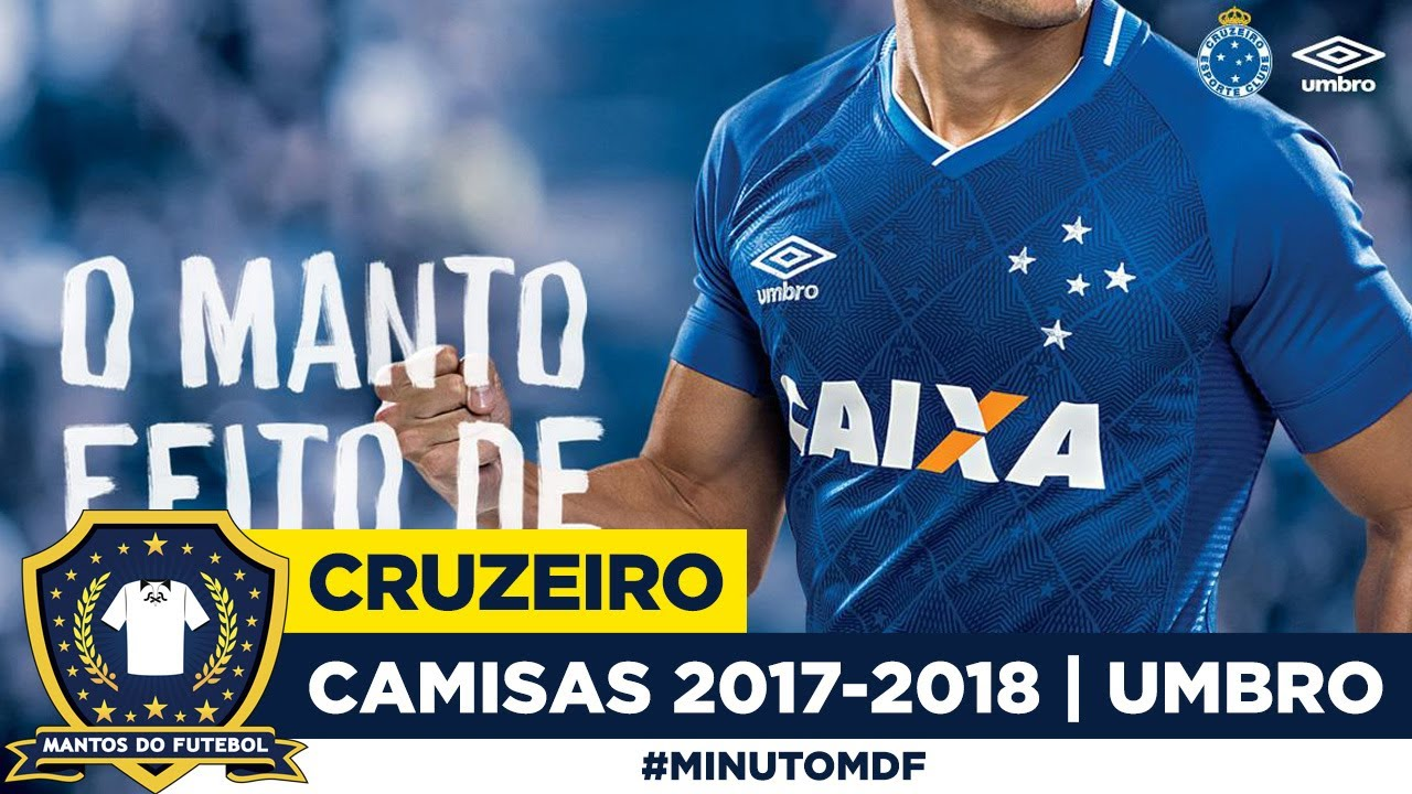 ede1dc62189f4 ⭐ Camisas do Cruzeiro 2017-2018 Umbro - YouTube