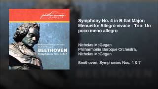 Symphony No. 4 in B-flat Major: Menuetto: Allegro vivace - Trio: Un poco meno allegro