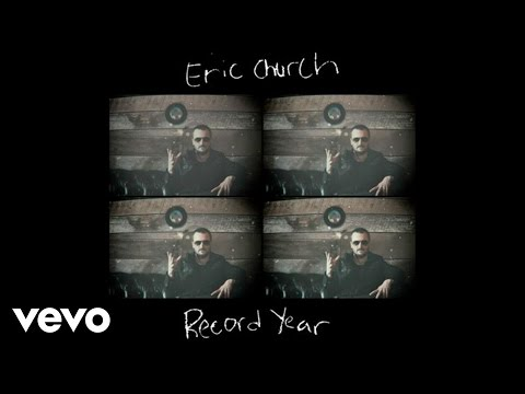 Eric Church  Record Year Audio