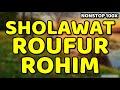 sholawat arraufur rahim - nonstop 100x