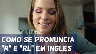 DICA de PRONÚNCIA (com vídeo de infância de mim!)