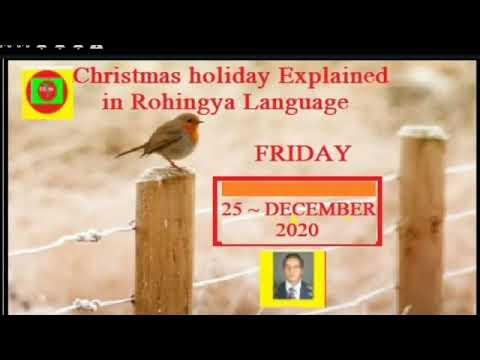 Christmas Holiday Explained ( Rohingya Language )
