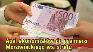 Apel ekonomistów do premiera Morawieckiego ws. strefy euro. Michał Dworczyk odpowiada