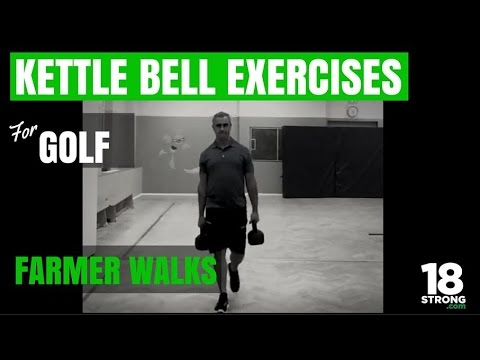 Kettle Bell Exercises For Golfers – Farmer Walks