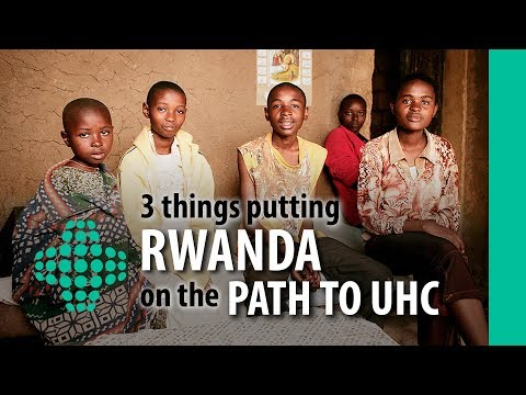 3 things putting Rwanda on the path to UHC