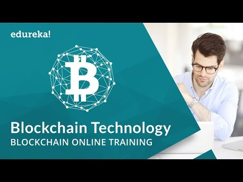 Blockchain Technology | Blockchain Technology Explained | Blockchain Training | Edureka