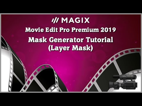 magix-movie-edit-pro-2019-tutorial---mask-generator---layer-mask-tutorial