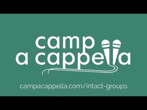 Intact Groups At Camp A Cappella