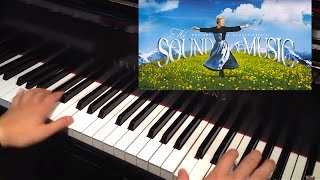 The Sound Of Music: Sixteen Going On Seventeen (Piano Cover)
