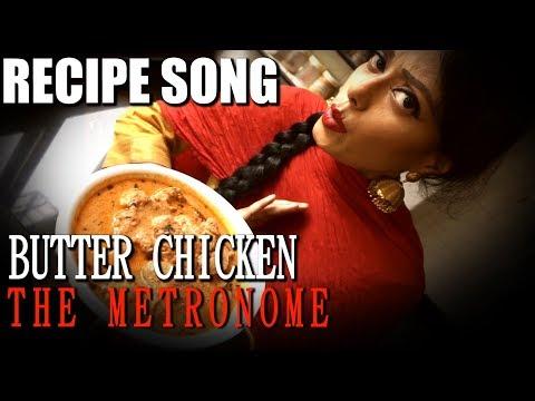 BUTTER CHICKEN | Indian Recipe | Sawan Dutta | The Metronome