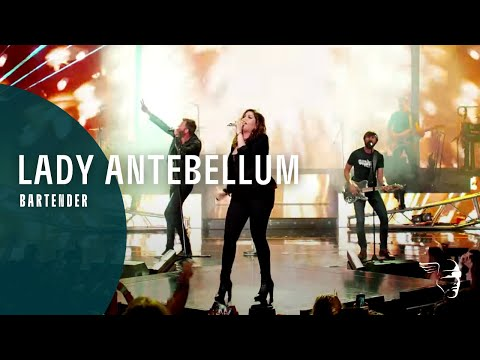 Lady Antebellum - Bartender (Wheels Up Tour)