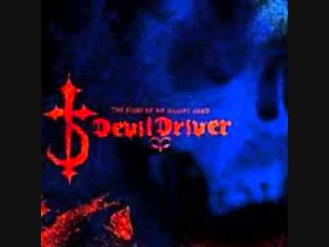 DevilDriver - Hold Back The Day [HQ]