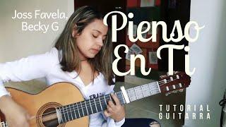 Pienso En Ti - Joss Favela, Becky G - Tutorial Guitarra
